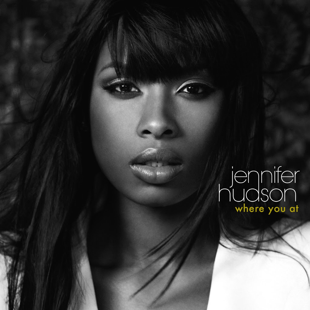 Hot Remix Alert: Jennifer Hudson - Where You At (Dave Audé Edit)