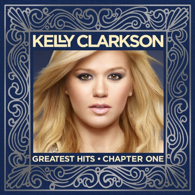 Kelly Clarkson | Greatest Hits Chapter One