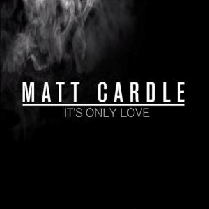 Matt Cardle Its Only Love