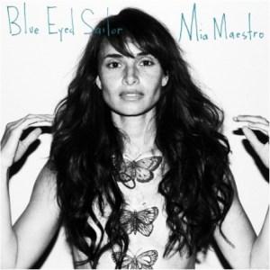 Mia Maestro | Blue Eyed Sailor