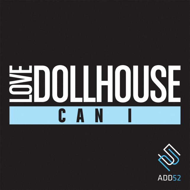 Love Dollhouse - Can I