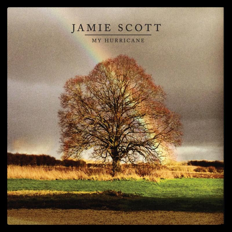 Jamie Scott - My Hurricane