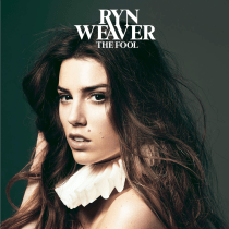 Check Out The New Video from Ryn Weaver; The Fool
