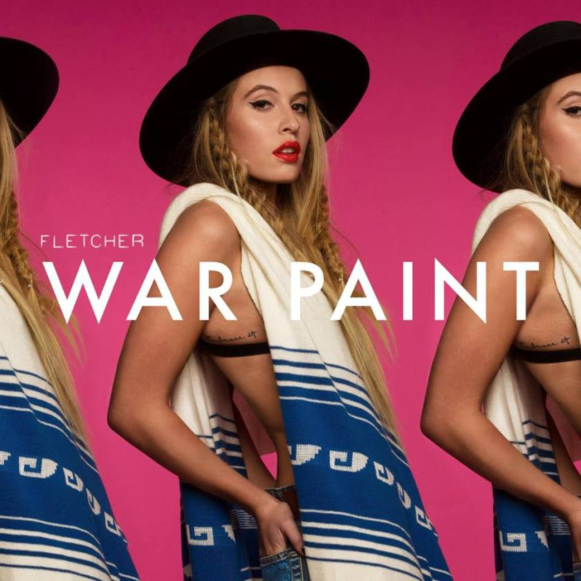 """Check out Fletcher's latest single, """"War Paint,"""" streaming right now on SoundCloud! Be on the look out for more fresh tunes from this rising star."""