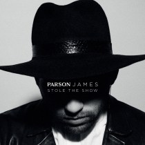 """Check out """"Stole The Show"""" - The Original, by talented up & comer Parson James. Stay tuned for more music from this guy. Debut single """"Sinner Like You"""" is also available to download/stream."""