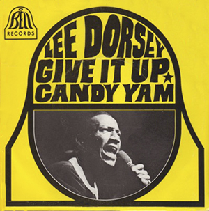 Image result for lee dorsey give it up