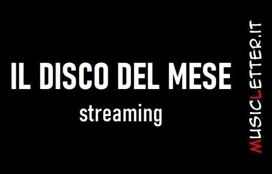 Febbraio 2020: il disco del mese | Streaming
