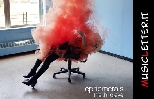 Ephemerals - The Third Eye, 2020