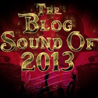 The Blog Sound of 2013 Longlist