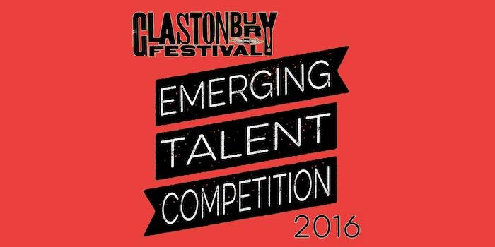 Glastonbury Emerging Talent 2016