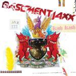 Basement Jaxx – Kish Kash