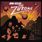 The Zutons – Who Killed The Zutons?