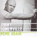Jimmy Somerville – Home Again