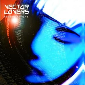 Vector Lovers - Capsule For One