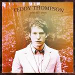 Teddy Thompson – Separate Ways