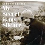 Roddy Woomble – My Secret Is My Silence