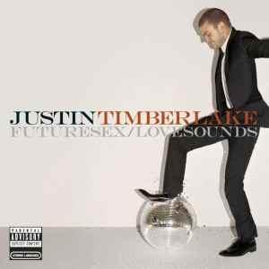 Justin Timberlake - FutureSex / LoveSounds