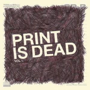 Yourcodenameis:milo - Print Is Dead Vol 1