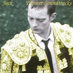 Jack – Pioneer Soundtracks