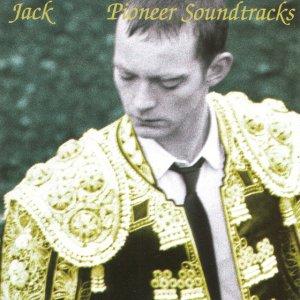 Jack - Pioneer Soundtracks