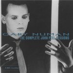 Gary Numan – The Complete John Peel Sessions