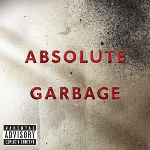 Garbage - Absolute Garbage: Greatest Hits
