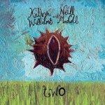 Kathryn Williams & Neill MacColl – Two