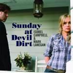 Isobel Campbell & Mark Lanegan – Sunday At Devil Dirt