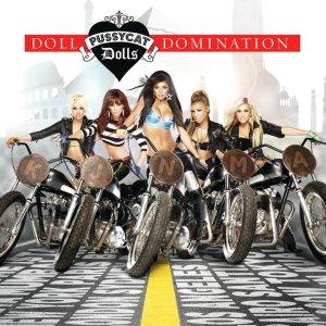 Pussycat Dolls - Doll Domination