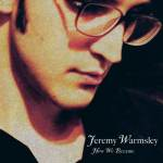 Jeremy Warmsley – How We Became