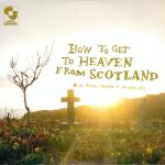Aidan Moffat – How To Get To Heaven From Scotland