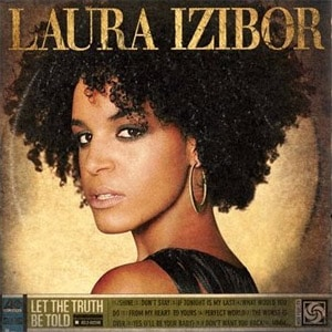 Laura Izibor - Let The Truth Be Told