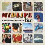 Blur – Midlife: A Beginner's Guide To Blur