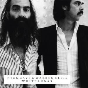 Nick Cave & Warren Ellis - White Lunar
