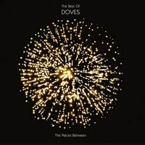 Doves - The Places Between: The Best Of