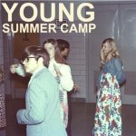 Summer Camp – Young EP