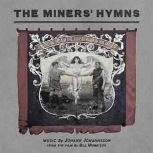 Jóhann Jóhannsson - The Miners' Hymns