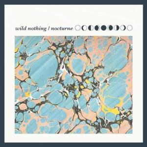 Wild Nothing - Nocturne