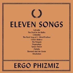 Ergo Phizmiz - Eleven Songs