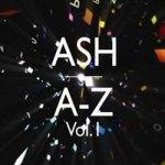 Ash – A-Z Vol 1