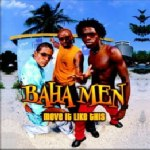 Baha Men – Move It Like This