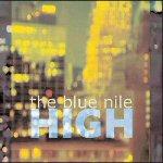 The Blue Nile – High