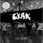 Cate Le Bon – CYRK