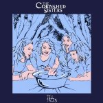 The Cornshed Sisters – Tell Tales