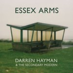 Darren Hayman And The Secondary Modern – Essex Arms
