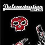 Defenestration – Ray Zero