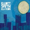 Elliott Smith – New Moon