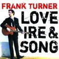 Frank Turner – Love Ire & Song
