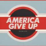 Howler – America Give Up