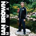 Ian Brown – My Way